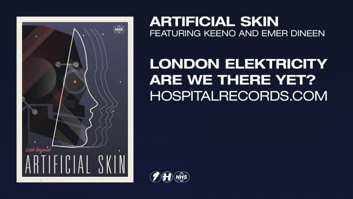 London Elektricity - Artificial Skin (feat. Keeno & Emer Dineen)