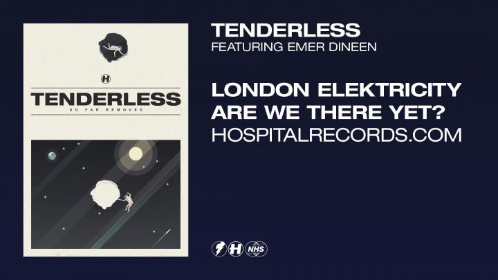 London Elektricity - Tenderless (Official Video)