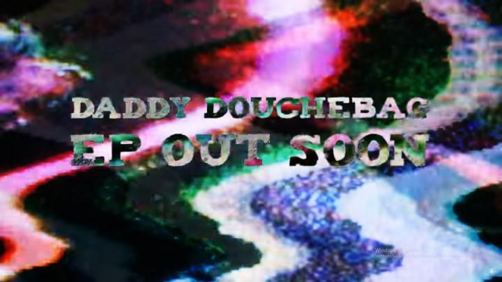 Daddy Douchebag feat Mundi - Split My Head